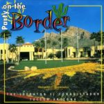 Party On The Border